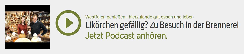Podcast - Likörchen gefällig von Westfalen genießen